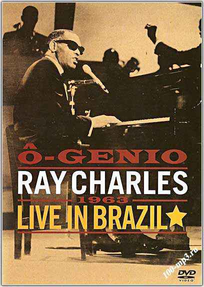O genio ray charles - live in brazil 1963 -